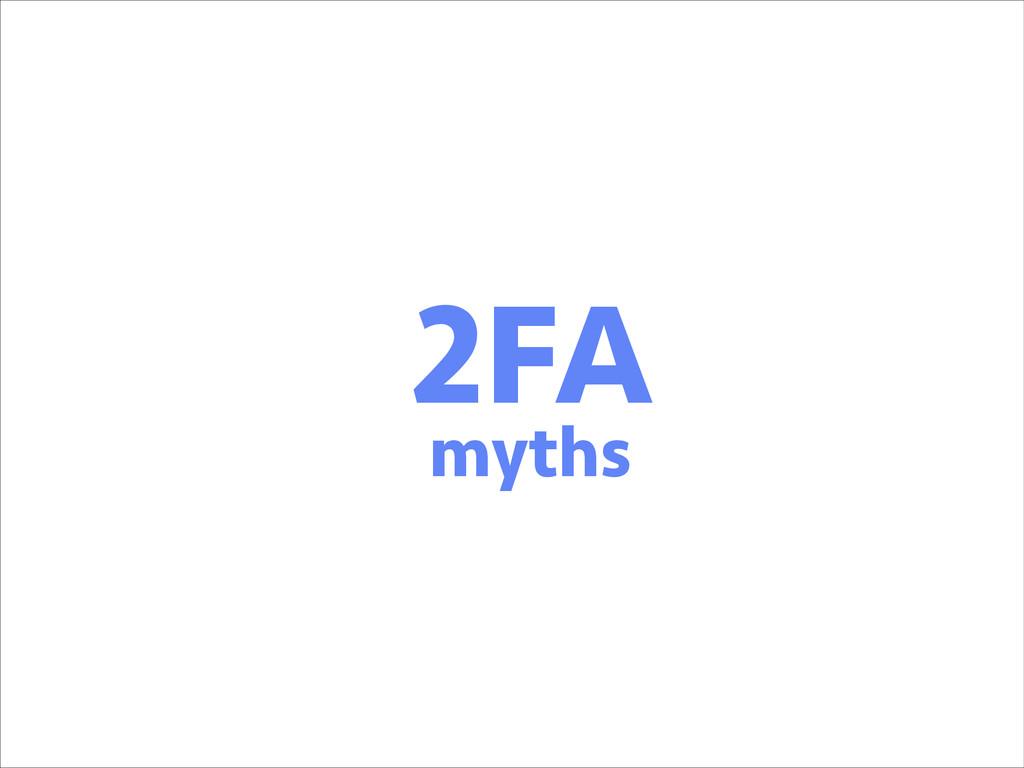 2FA myths