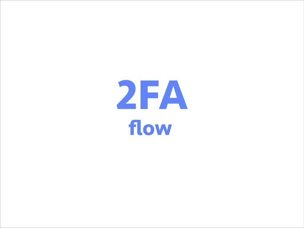2FA flow