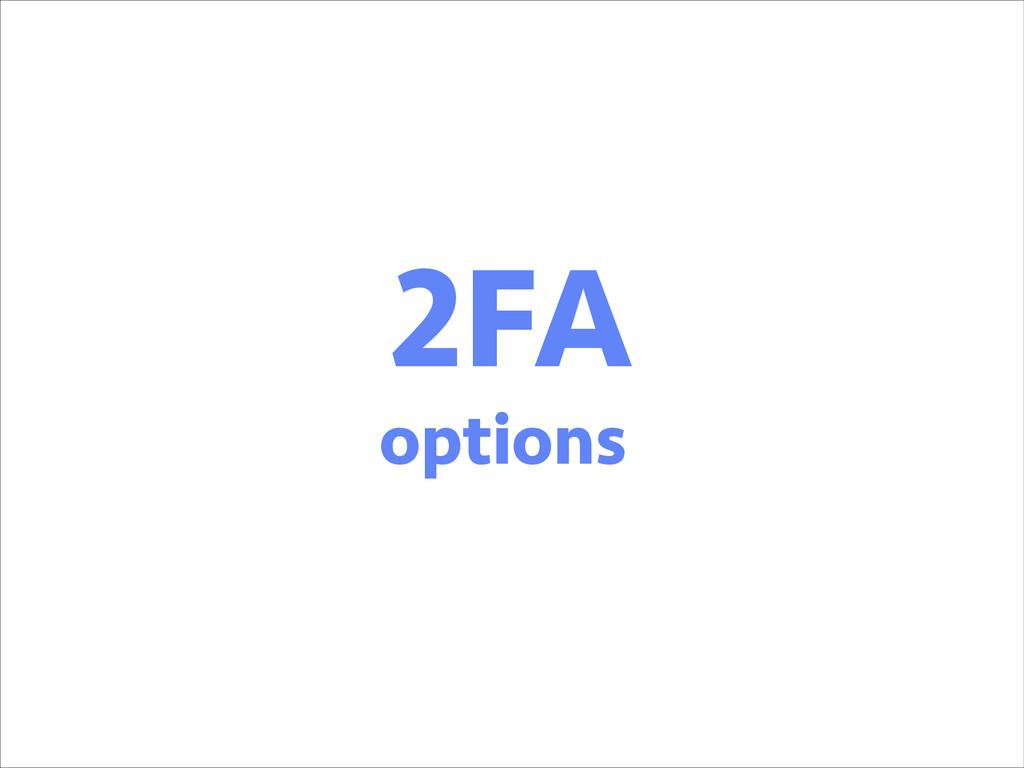 2FA options
