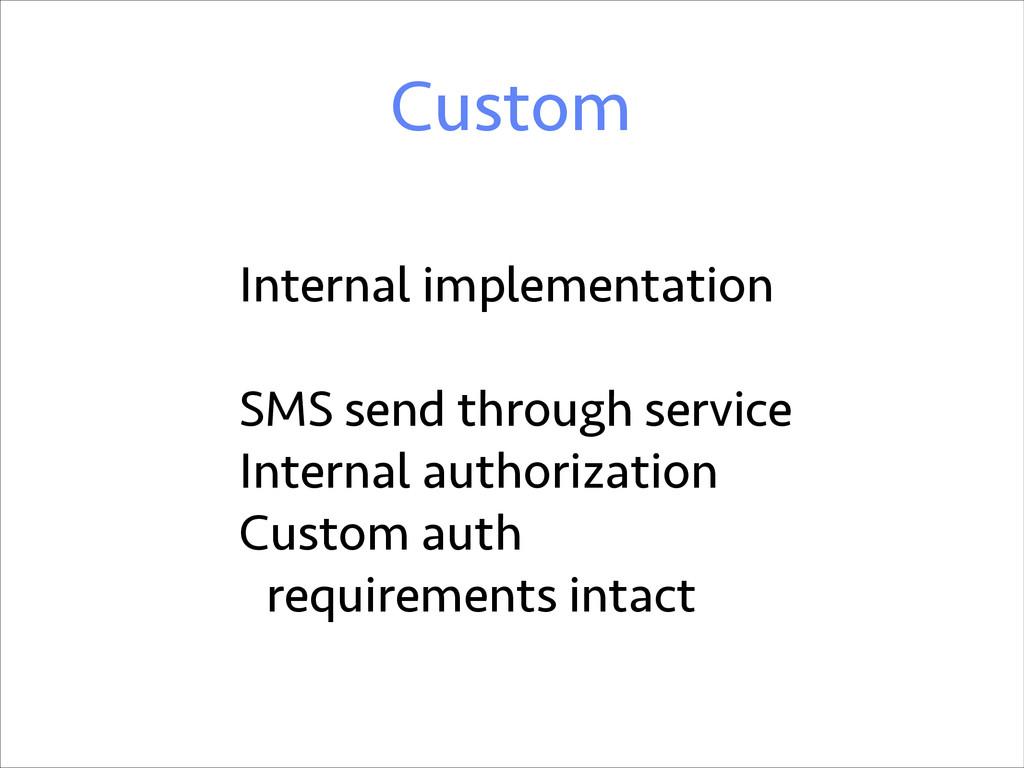 Custom Internal implementation ! SMS send throu...