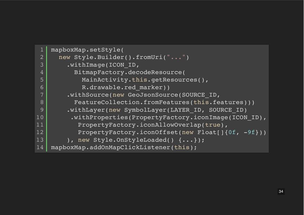mapboxMap.setStyle( new Style.Builder().fromUri...