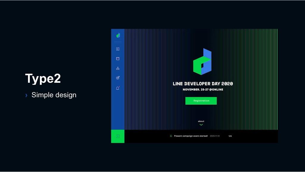 Type2 › Simple design