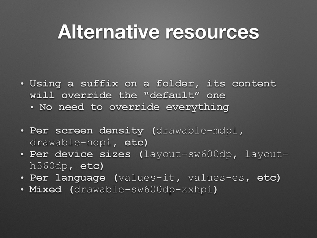Alternative resources • Using a suffix on a fol...
