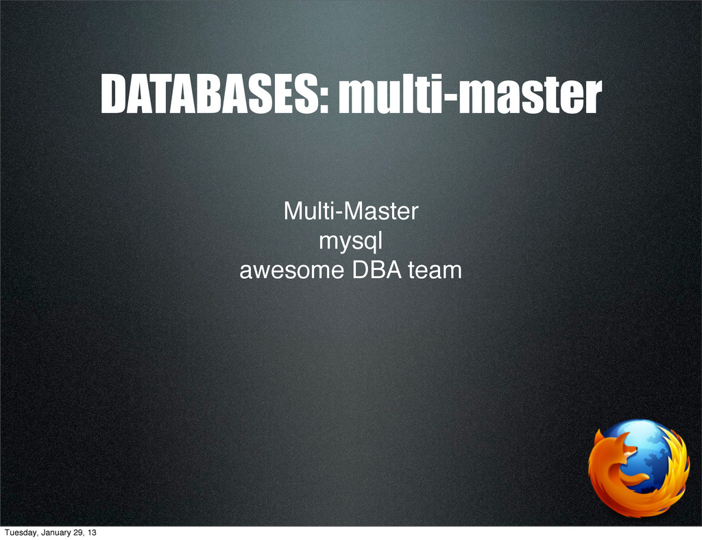 Multi-Master mysql awesome DBA team DATABASES: ...