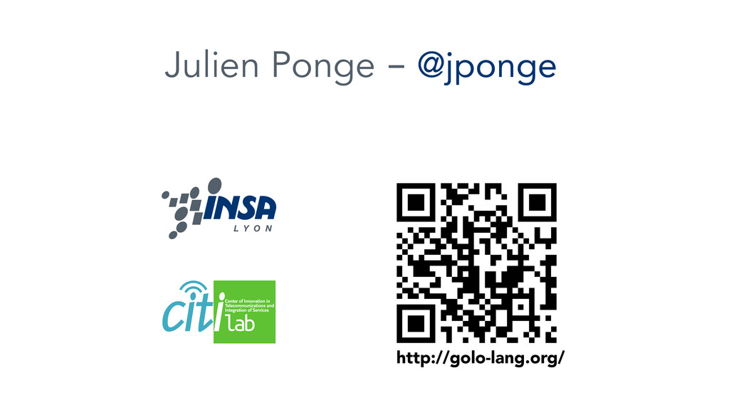 Julien Ponge - @jponge http://golo-lang.org/