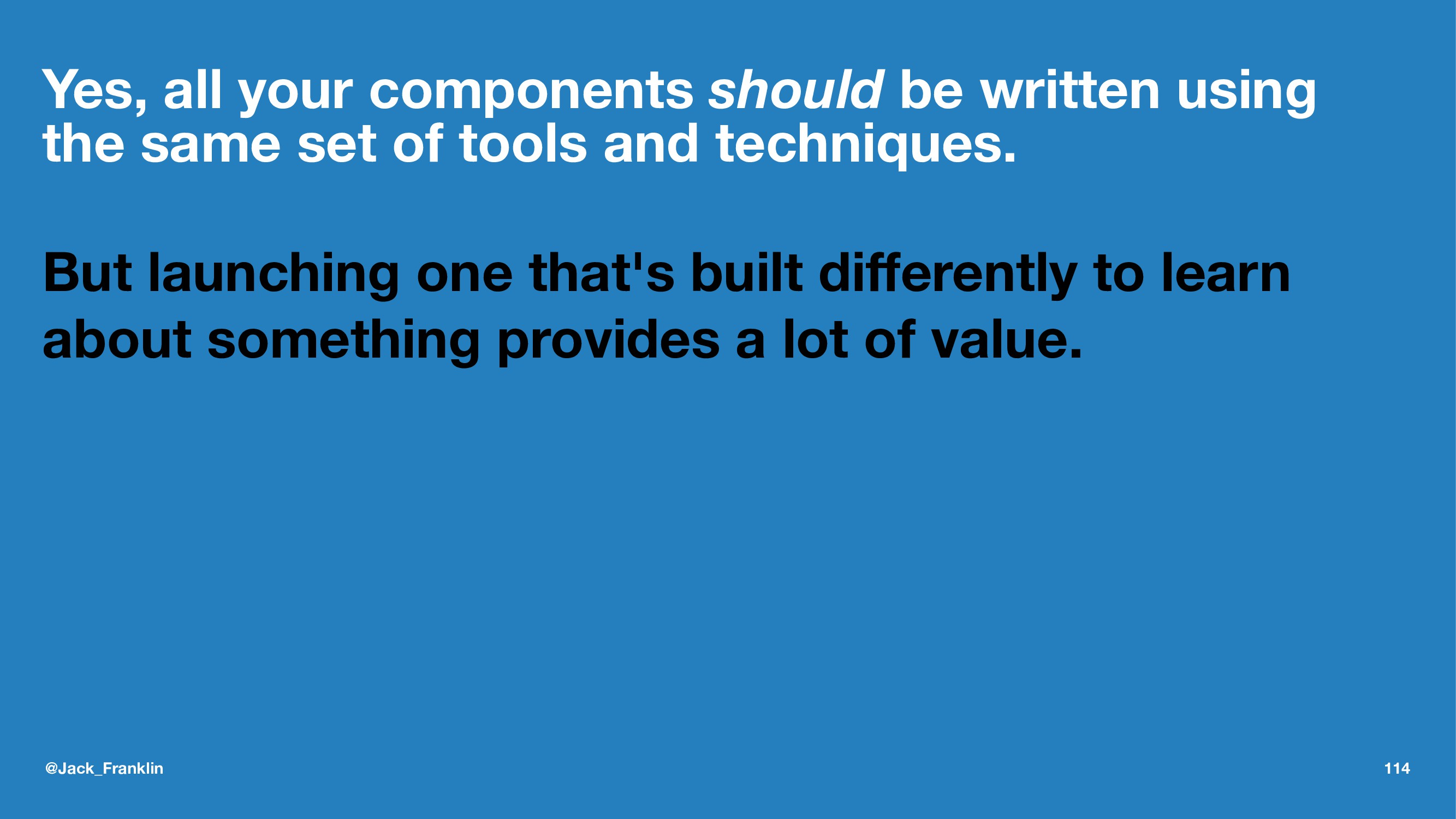 Yes, all your components should be written usin...