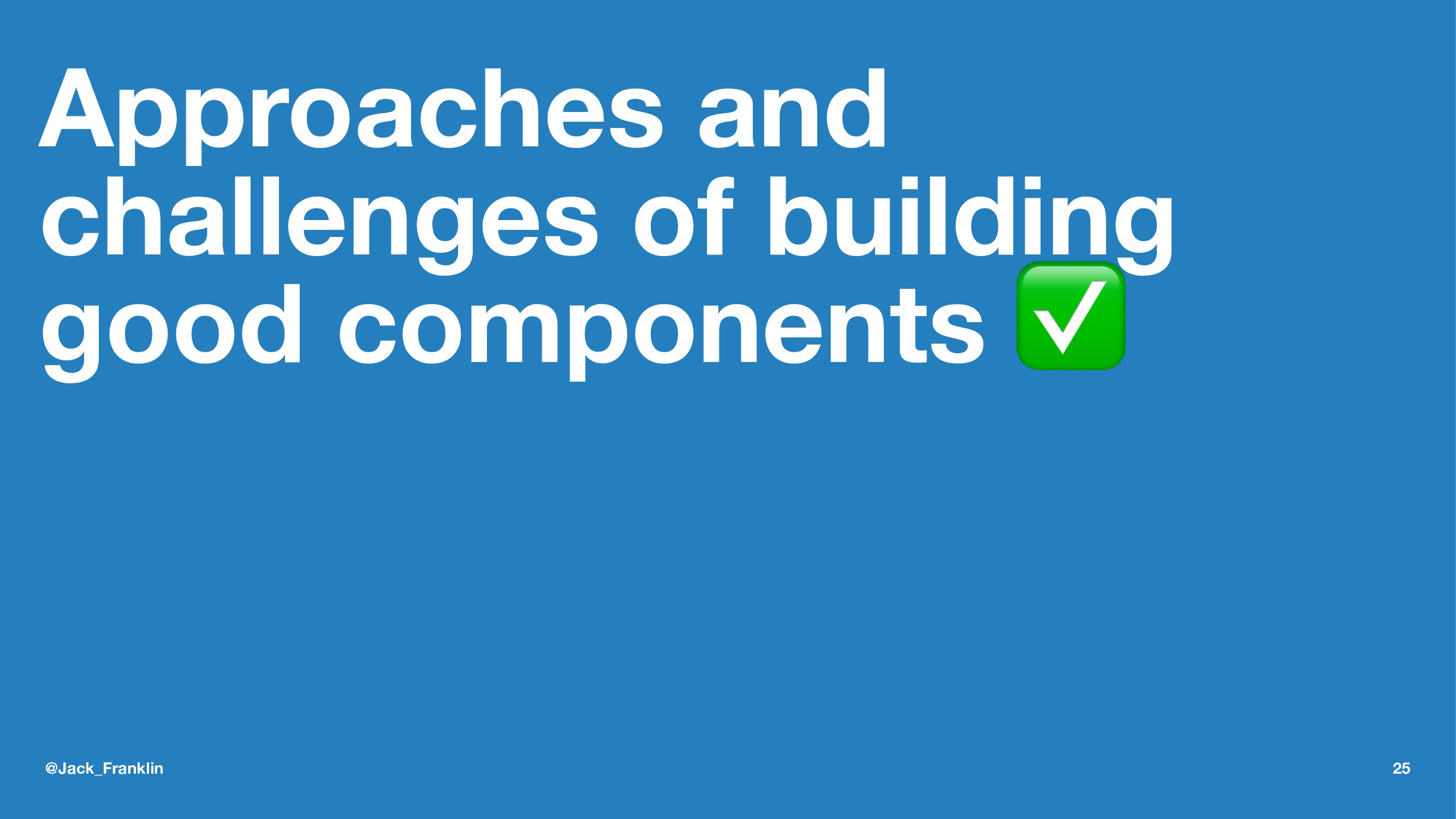 Approaches and challenges of building good comp...