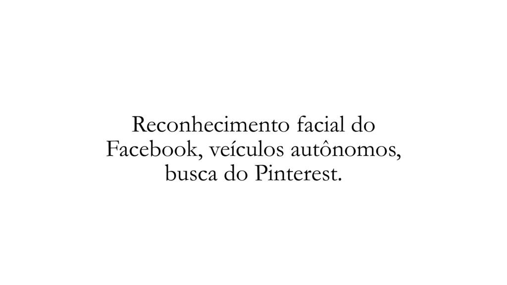 Reconhecimento facial do Facebook, veículos aut...