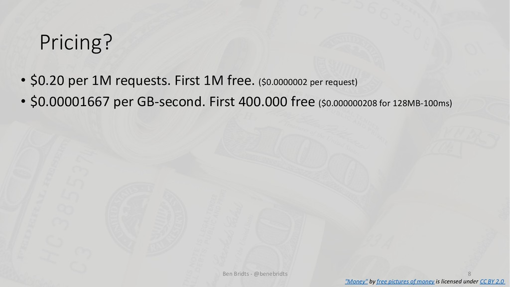 Pricing? • $0.20 per 1M requests. First 1M free...