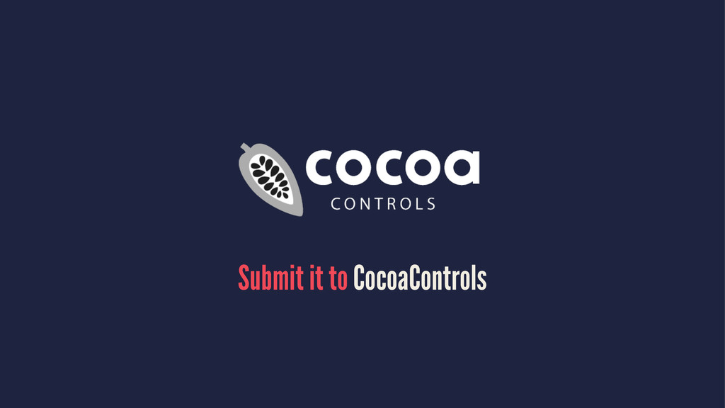 Submit it to CocoaControls