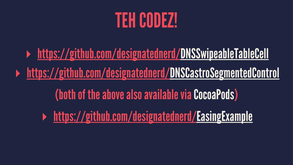 TEH CODEZ! ▸ https://github.com/designatednerd/...