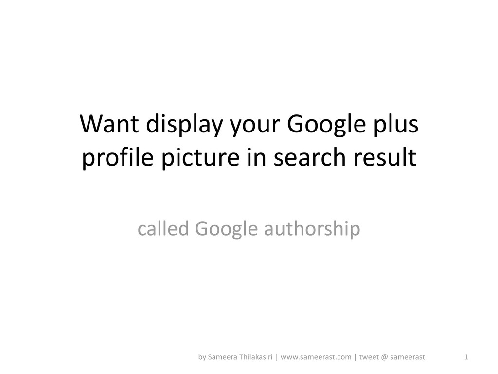 Want display your Google plus profile picture i...