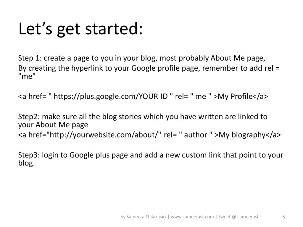 Let's get started: Step 1: create a page to you...