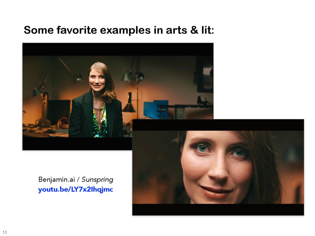 Some favorite examples in arts & lit: Benjamin....