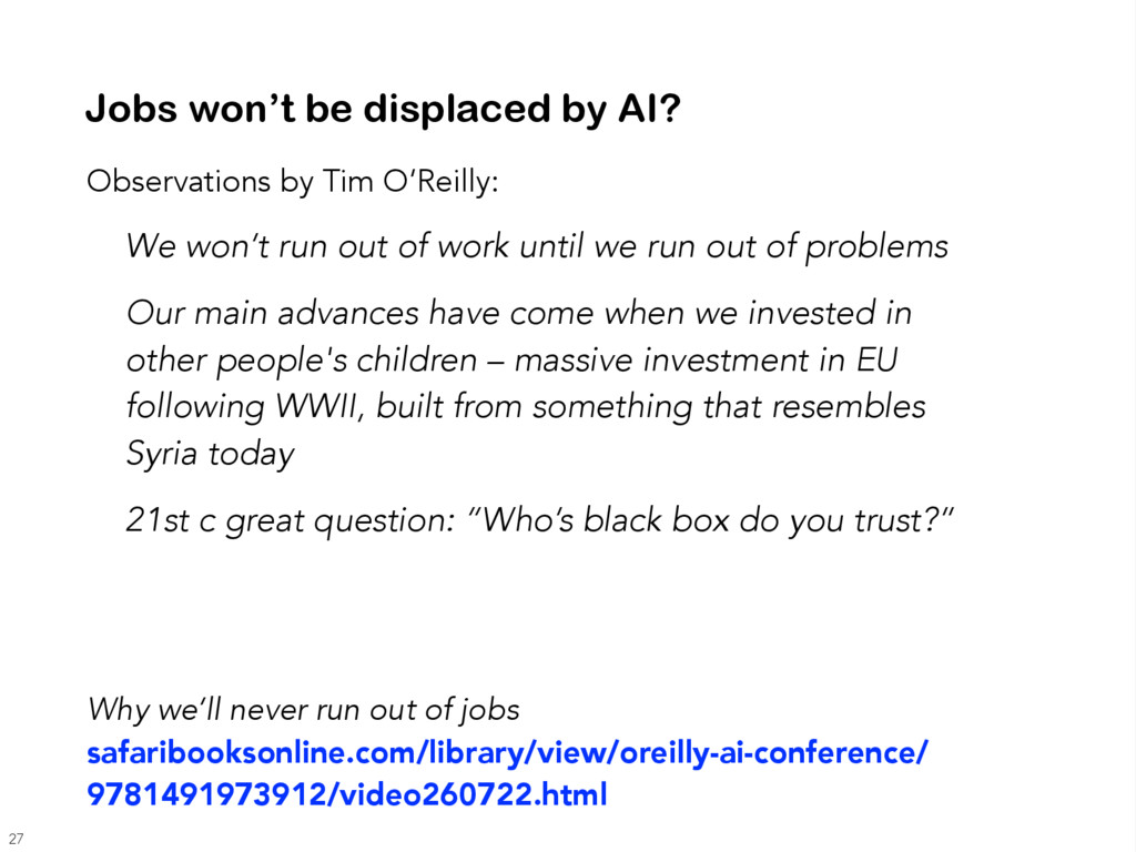 Observations by Tim O'Reilly: We won't run out ...