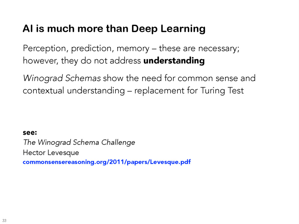 AI is much more than Deep Learning Perception, ...