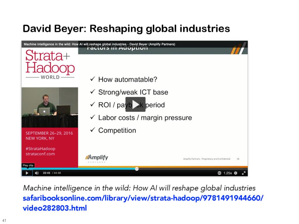David Beyer: Reshaping global industries Machin...
