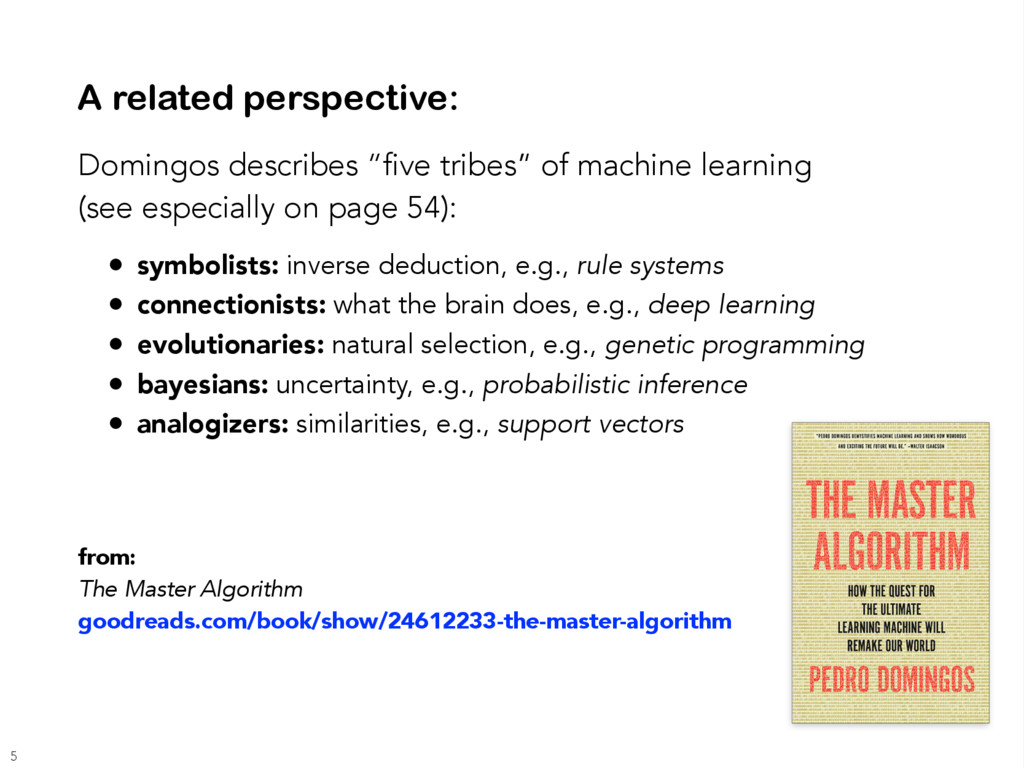 """A related perspective: Domingos describes """"five..."""