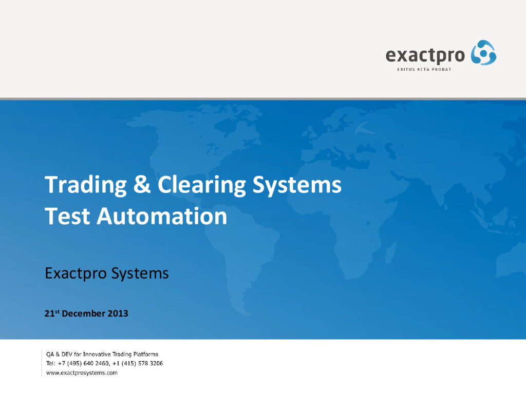 Trading & Clearing Systems Test Automation Exac...