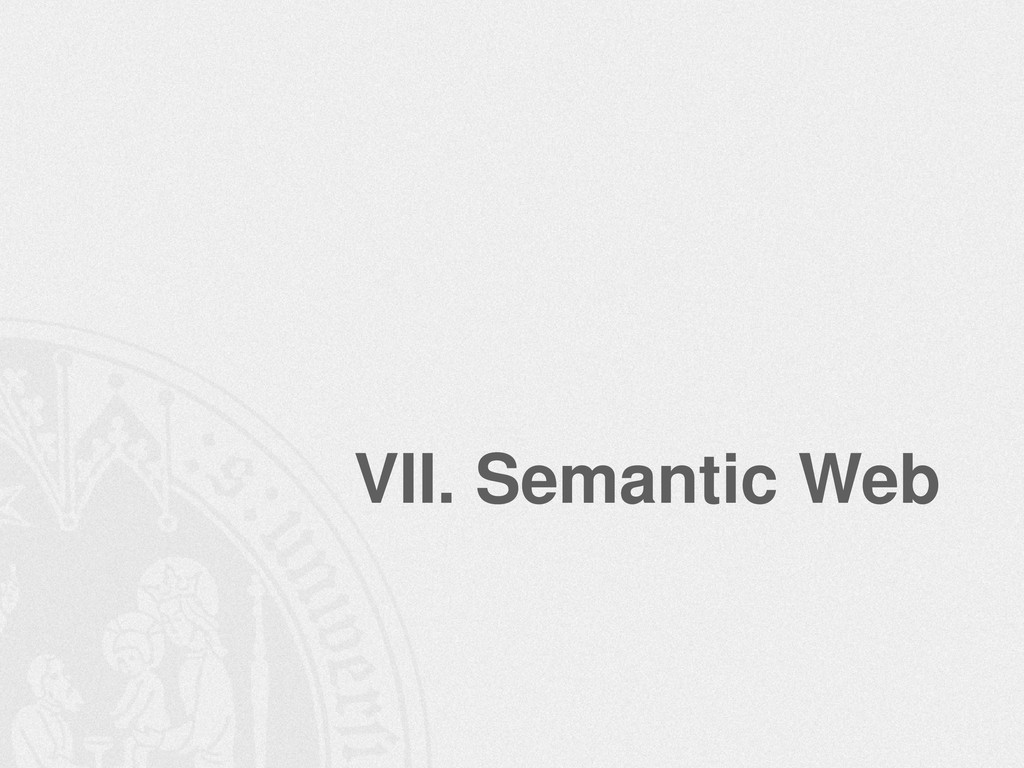 VII. Semantic Web