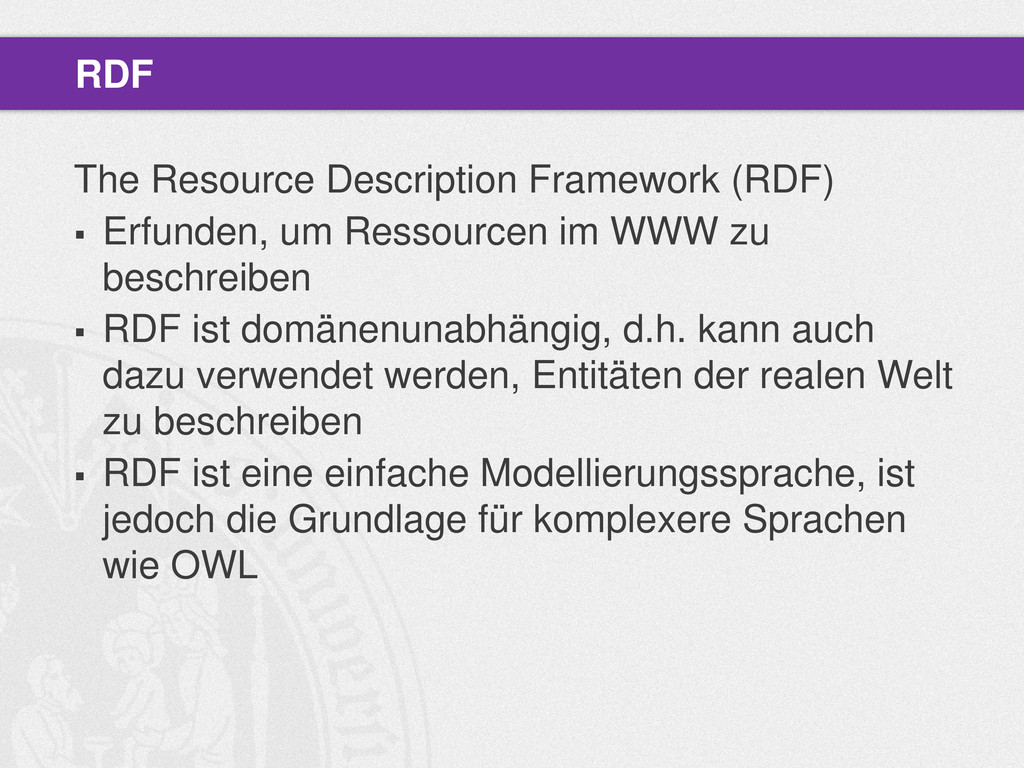 The Resource Description Framework (RDF)  Erfu...