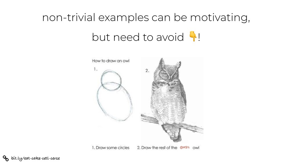 bit.ly/eat-cake-cetl-cerse non-trivial examples...