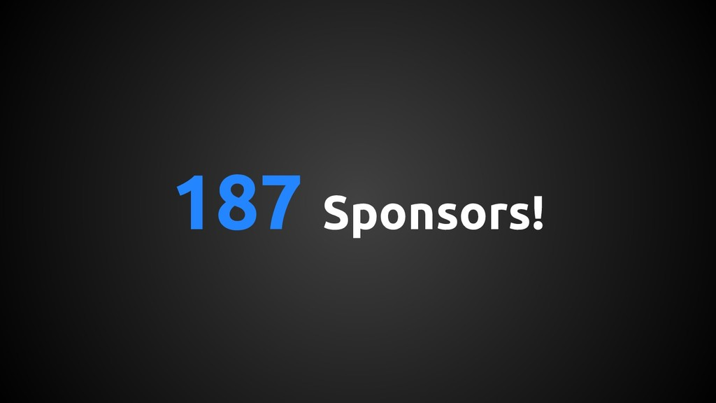187 Sponsors!