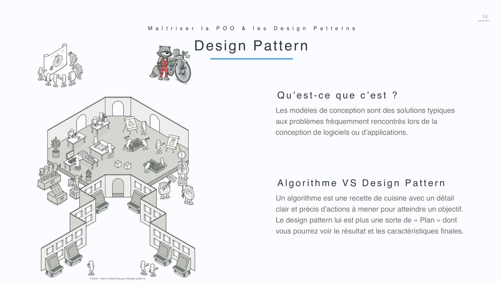 14 Design Pattern M a î t r i s e r l a P O O &...