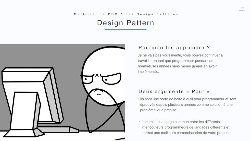 17 Design Pattern M a î t r i s e r l a P O O &...