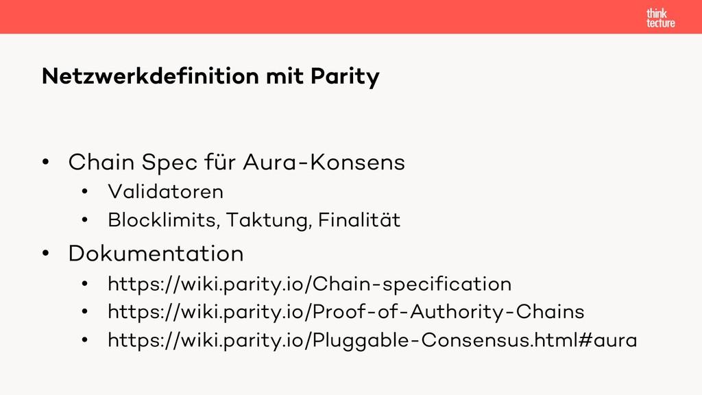 • Chain Spec für Aura-Konsens • Validatoren • B...