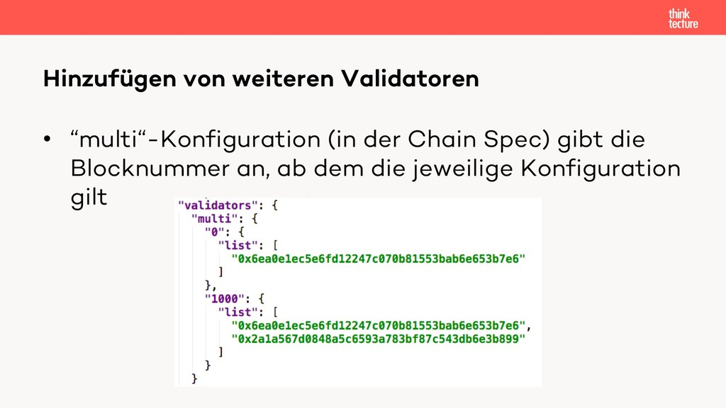 "• ""multi""-Konfiguration (in der Chain Spec) gib..."