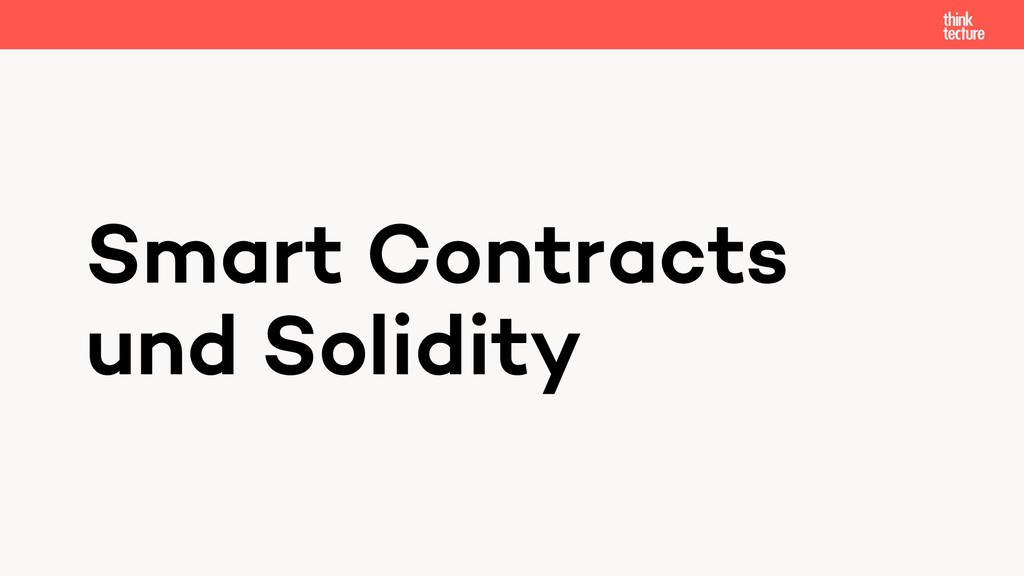 Smart Contracts und Solidity