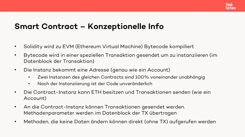 • Solidity wird zu EVM (Ethereum Virtual Machin...
