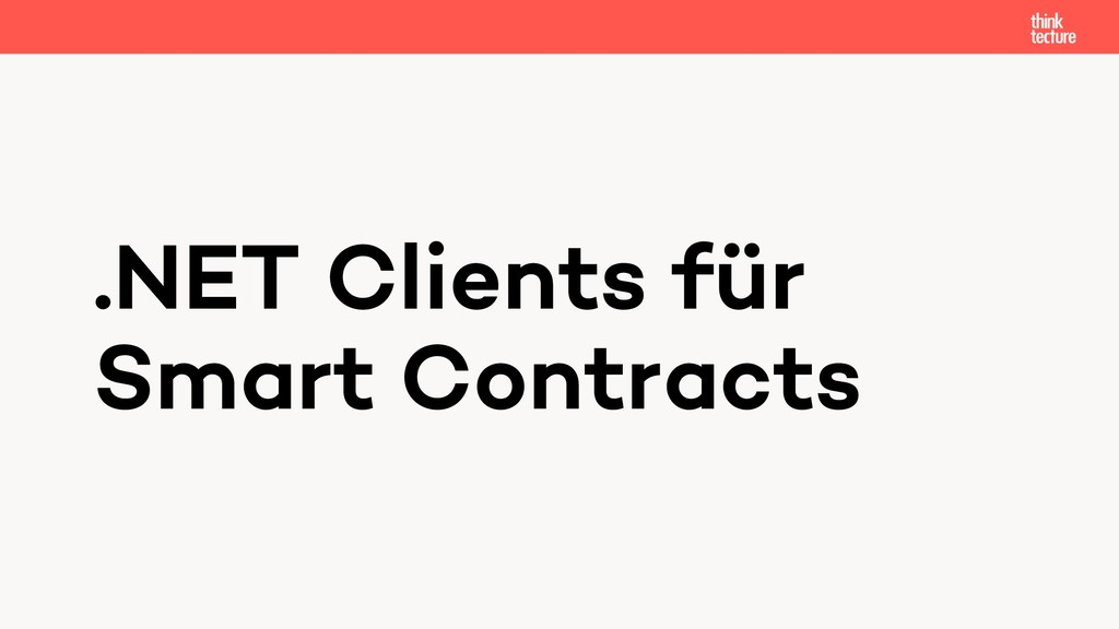 .NET Clients für Smart Contracts