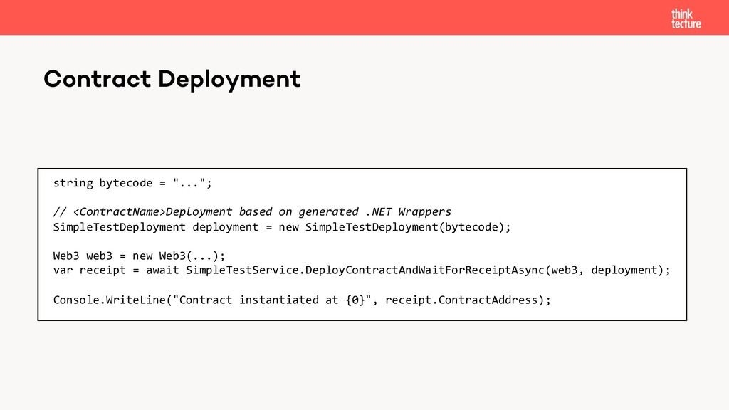 """Contract Deployment string bytecode = """"...""""; //..."""