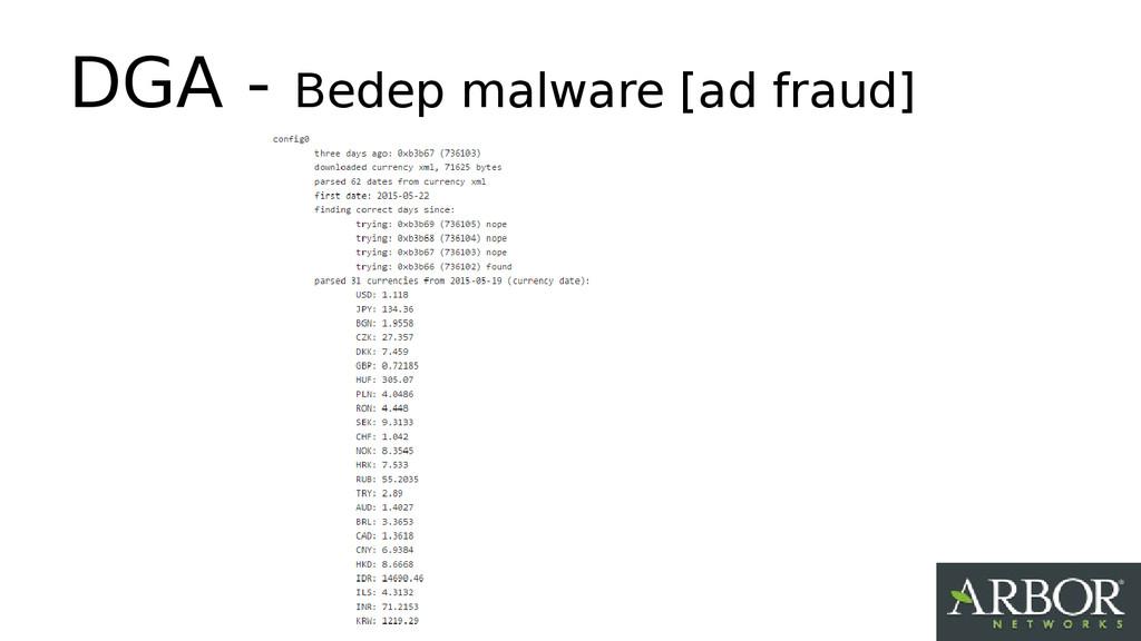 DGA - Bedep malware [ad fraud]