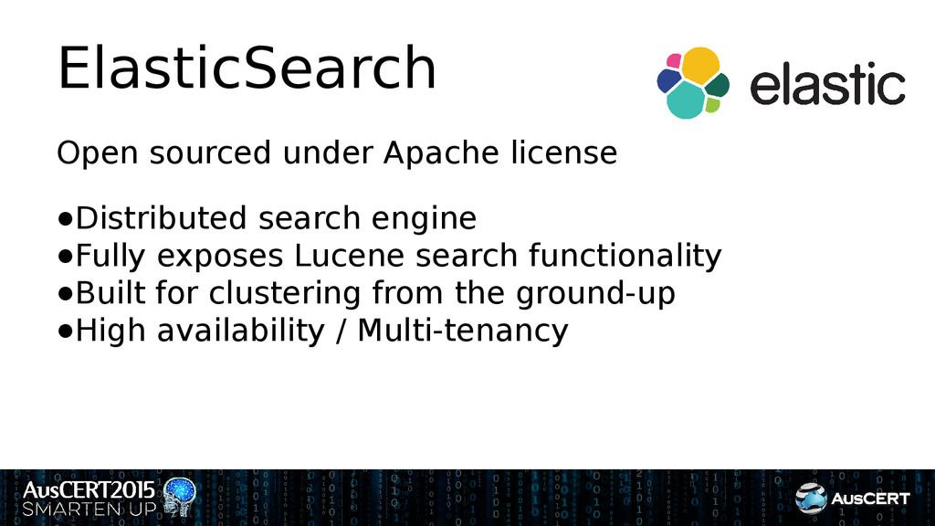 ElasticSearch Open sourced under Apache license...
