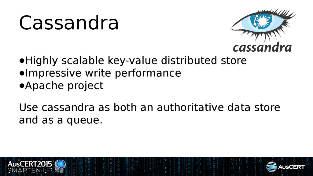 Cassandra ●Highly scalable key-value distribute...