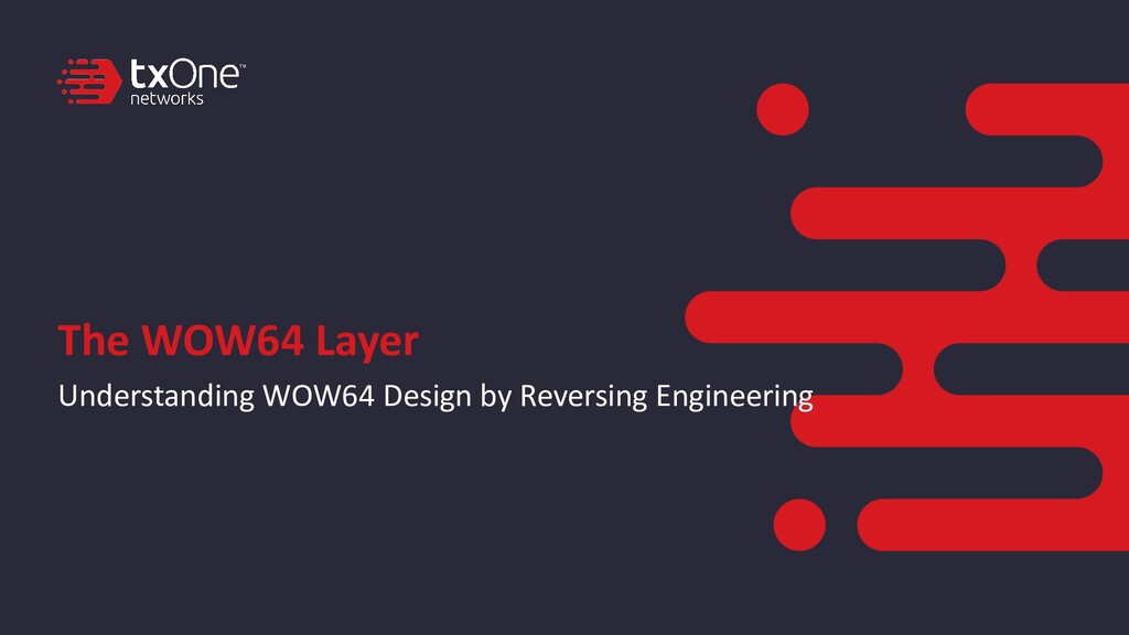 The WOW64 Layer Understanding WOW64 Design by R...