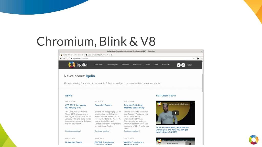 Chromium, Blink & V8