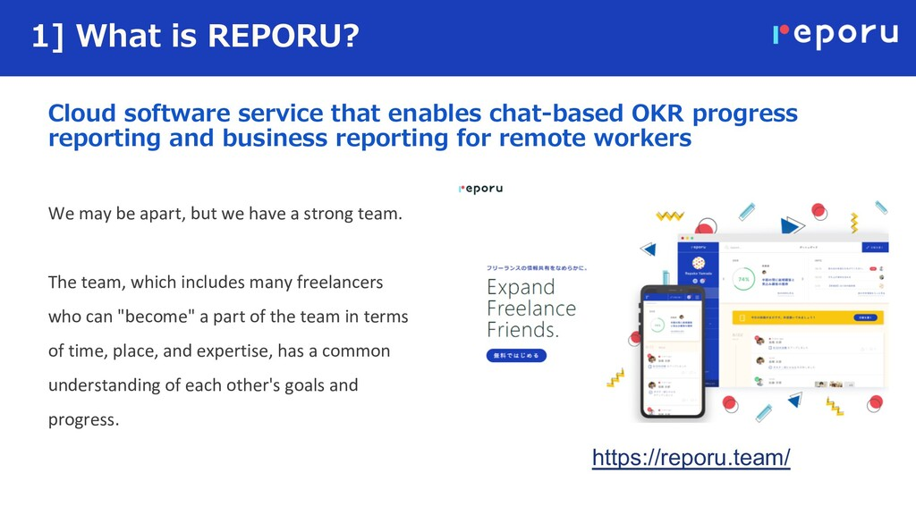 1] What is REPORU? We may be apart, but we have...