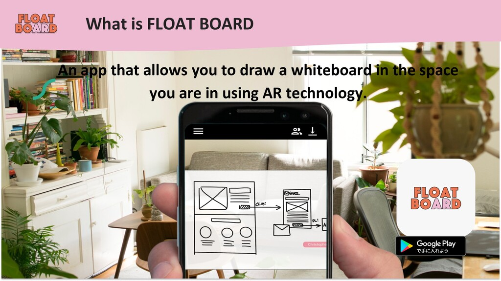 What is FLOAT BOARD An app that allows you to d...