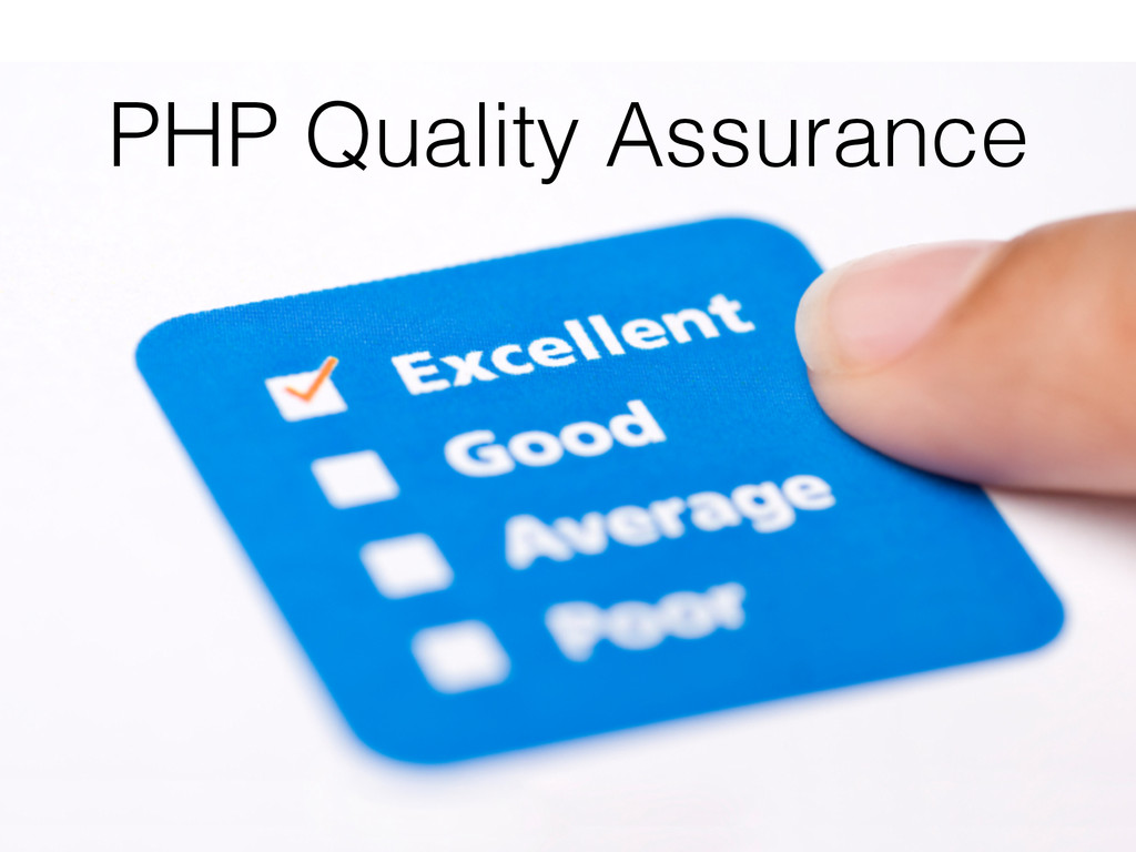 PHP Quality Assurance