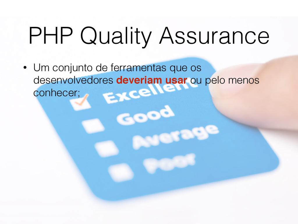 PHP Quality Assurance • Um conjunto de ferramen...