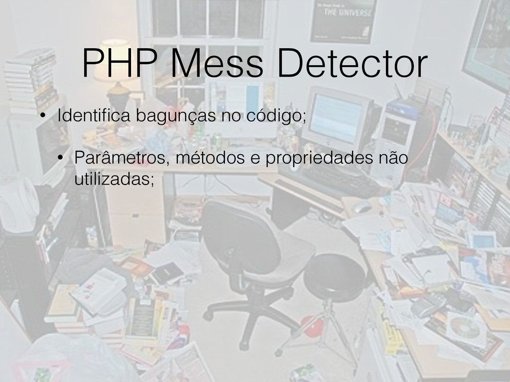PHP Mess Detector • Identifica bagunças no códig...
