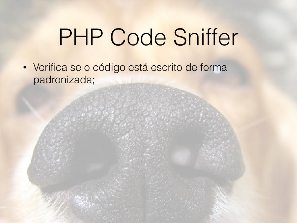 PHP Code Sniffer • Verifica se o código está esc...