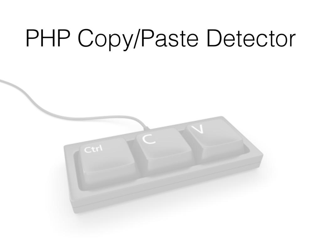 PHP Copy/Paste Detector