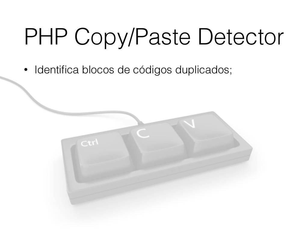 PHP Copy/Paste Detector • Identifica blocos de c...
