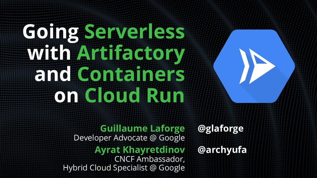 Going Serverless with Artifactory and Container...