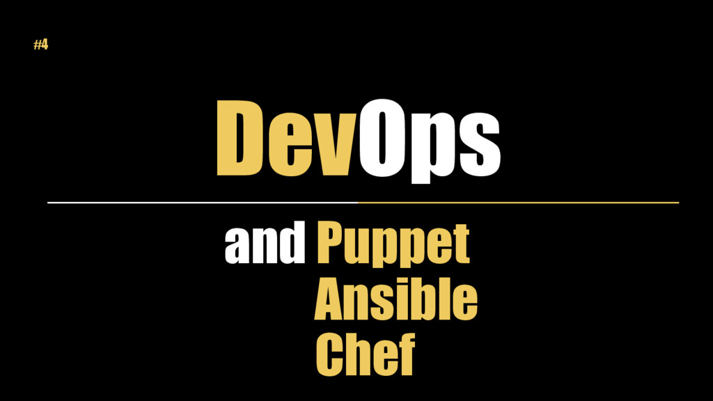 DevOps and Puppet Ansible Chef #4